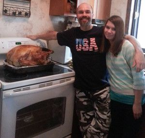 Thanksgiving with my niece. That's one of the turkeys I raised and it dressed out at 36 pounds!  :-)